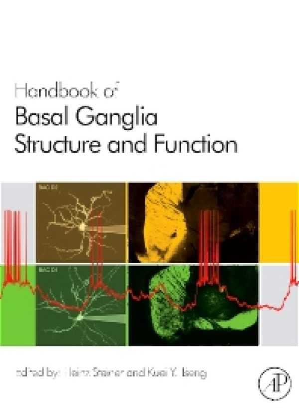 HANDBOOK OF BASAL GANGLIA STRUCTURE & FUNCTION