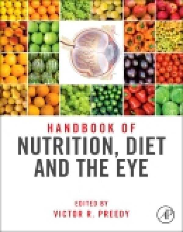 HANDBOOK OF NUTRITION DIET AND THE EYE P.O.D.