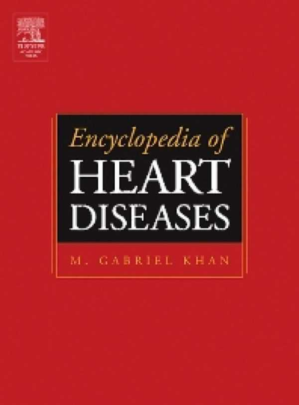 ENCYCLOPEDIA OF HEART DISEASES
