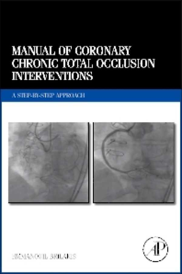 MANUAL OF CORONARY CHRONIC TOTAL OCCLUSION INTERVE