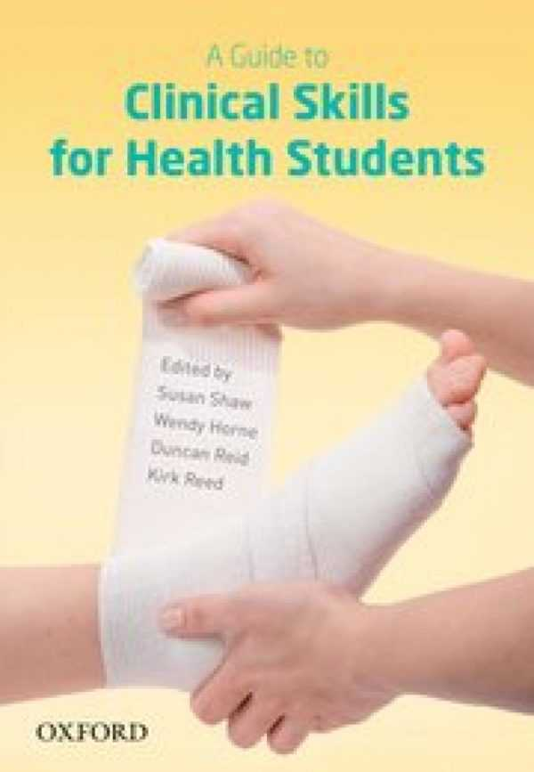 A GUIDE CLINICAL SKILLS FOR HEALTH STUDENTS
