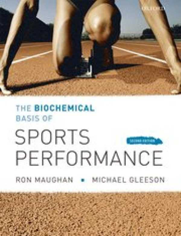 SPORTS PERFOMANCE THE BIOCHEMICAL BASIS OF