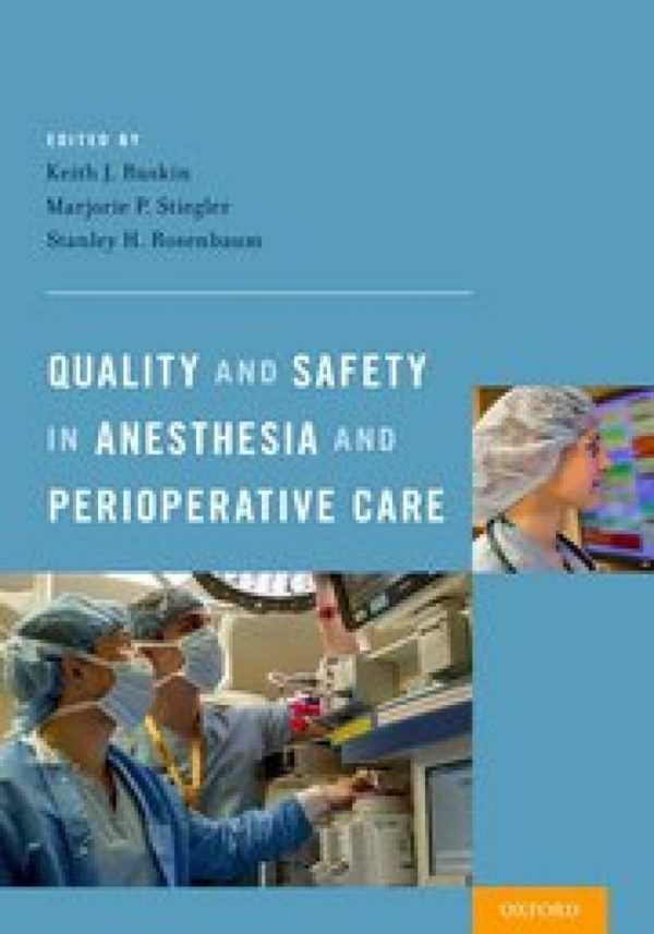 QUALITY AND SAFETY IN ANESTHESIA AND PERIOPERATIVE