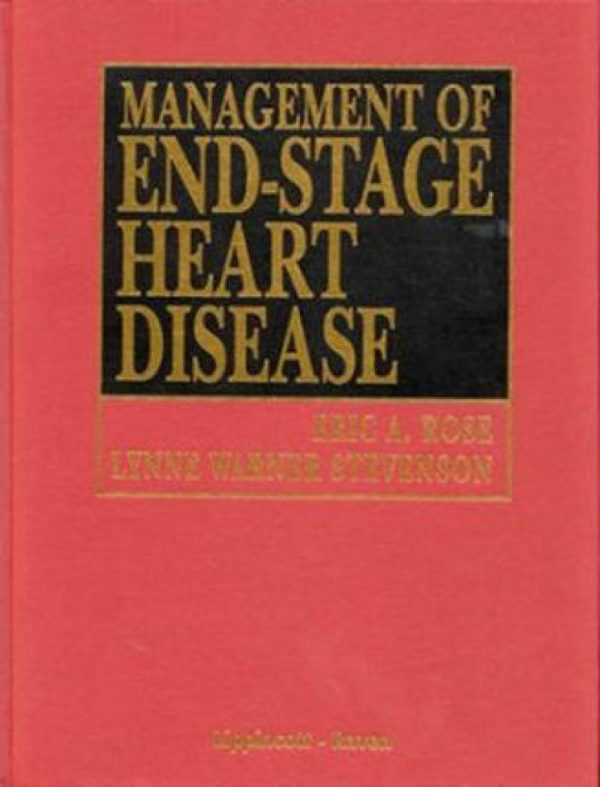 MANAGEMENT OF END-STAGE HEART DISEASE