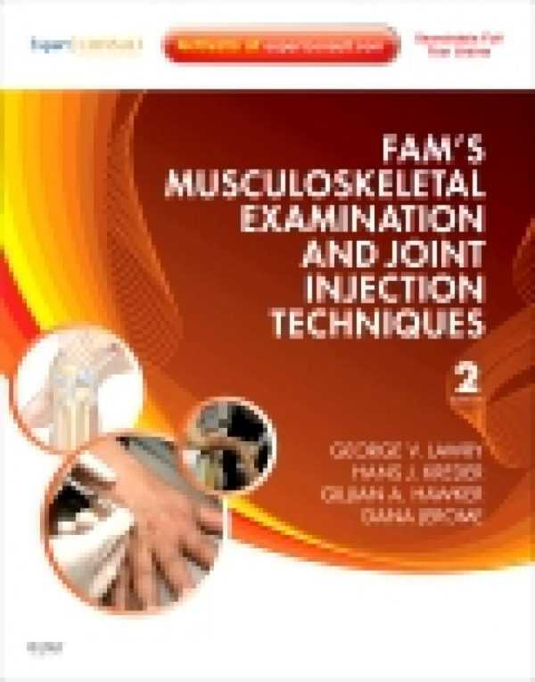 FAM�S MUSCULOSKELETAL EXAMINATION & JOINT INJECTIO