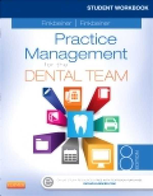 STUDENT WORKBOOK PRACTICE MANAGEMENT DENTAL TEAM