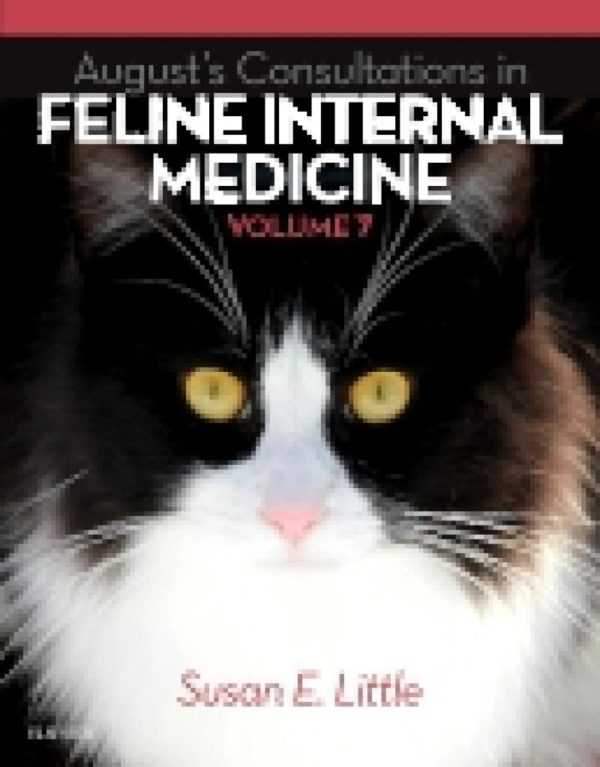 AUGUST�S CONSULTATIONS IN FELINE INTERNAL MED. V.7