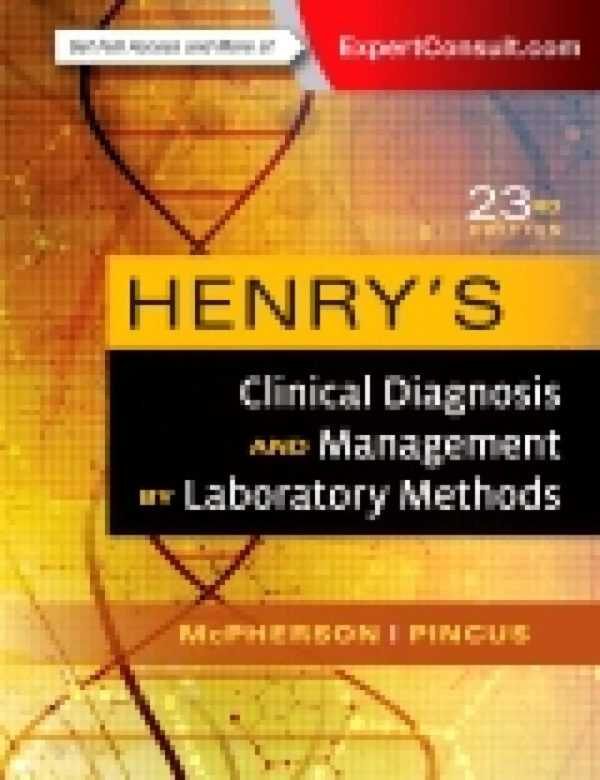 HENRY�S CLINICAL DIAGNOSIS & MANAGEMENT BY LABORAT