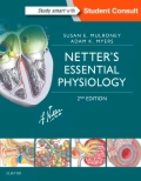 NETTER�S ESSENTIAL PHYSIOLOGY