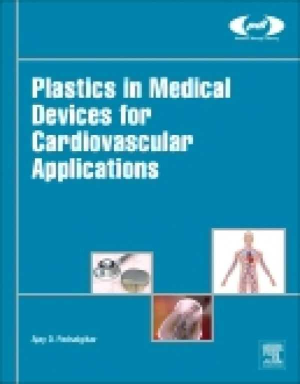 PLASTICS IN MEDICAL DEVICES FOR CARDIOVASCULAR APP
