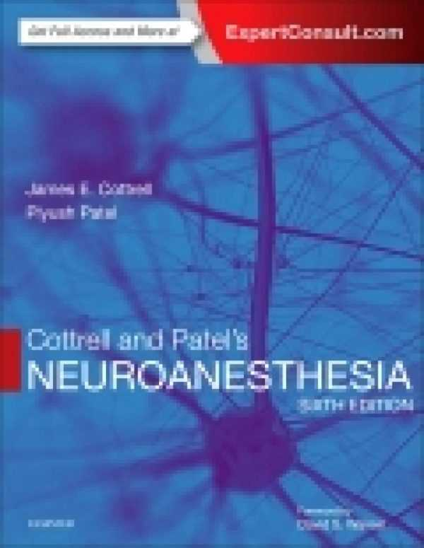 COTTRELL & PATEL'S NEUROANESTHESIA