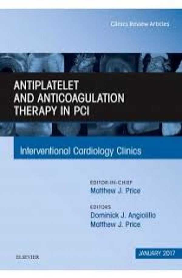 ANTIPLATELET AND ANTICOAGULATION THERAPY IN PCI