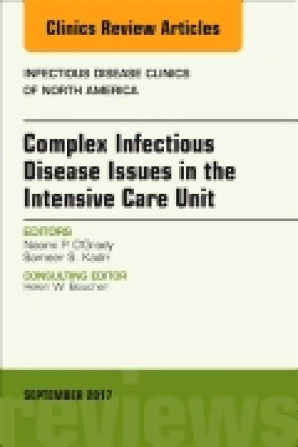 COMPLEX INFECTIOUS DISEASE ISSUES IN THE INTENSIVE