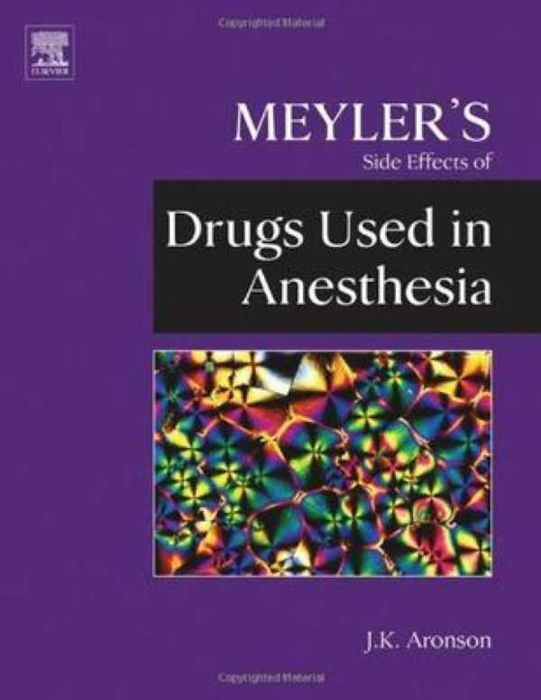 MEYLER'S DRUGS USED IN ANESTHESIA P.O.D.