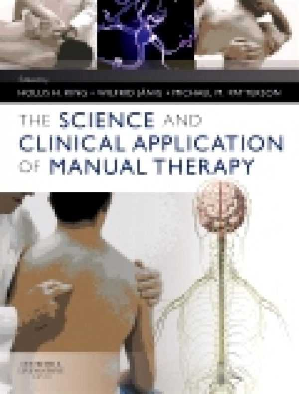 THE SCIENCE & CLINICAL APPLICATION OF MANUAL THERA