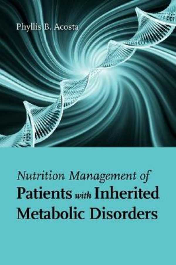 NUTRITION MANAGEMENT OF PATIENTES WITH INHERITED M