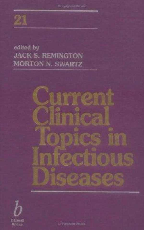 CURRENT CLINICAL TOPICS IN INFECTIOUS DISEASES 21