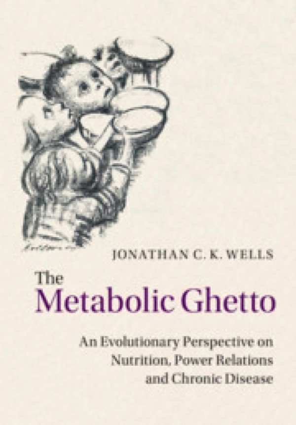 THE METABOLIC GETTO.EVOLUTIONARY PERPECTIVE NUTRIT