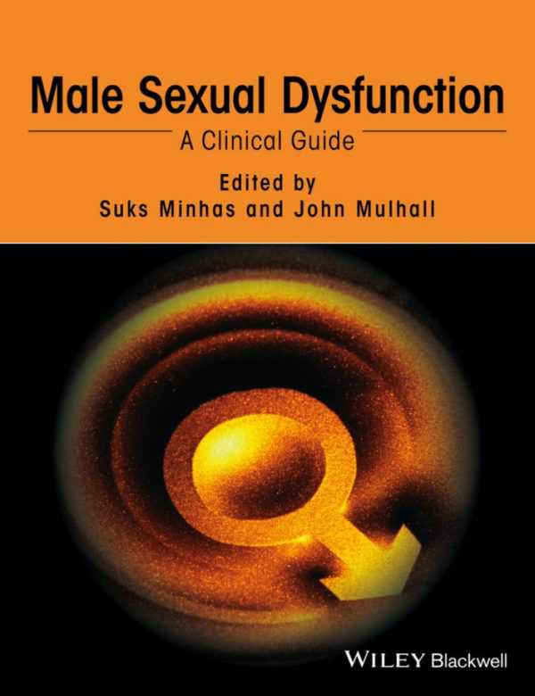 MALE SEXUAL DYSFUNCTION: A CLINICAL GUIDE CUSTOM