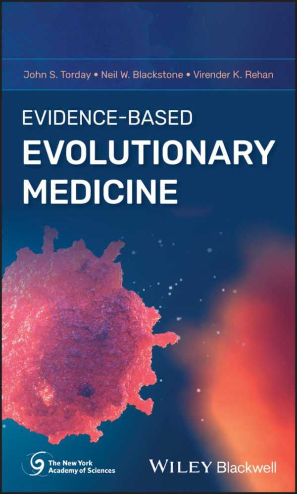 EVIDENCE BASED EVOLUTIONARY MEDICINE