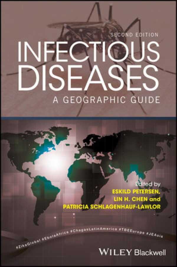 INFECTIOUS DISEASE A GEOGRAPHIC GUIDE