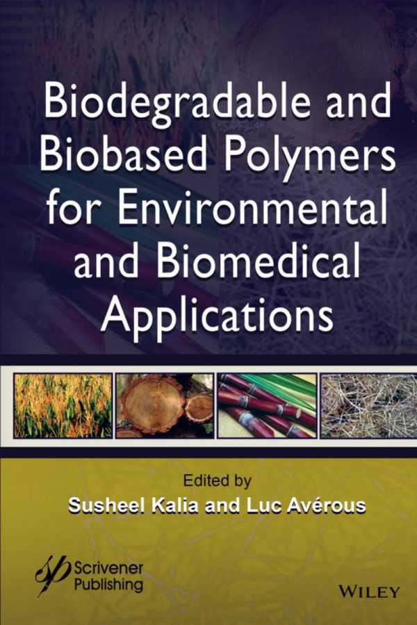 BIODEGRADABLE AND BIOBASED POLYMERS FOR ENVIRONMEN