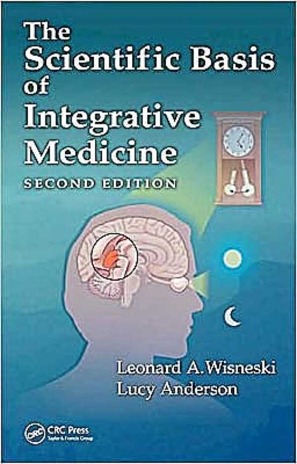 SCIENTIFIC BASIS OF INTEGRATIVE MEDICINE