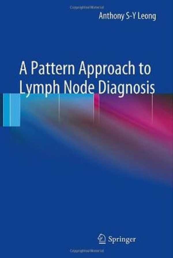 A PATTERN APPROACH TO LYMPH NODE DIAGNOSIS
