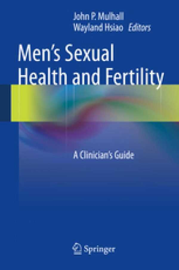 MEN'S SEXUAL HEALTH AND FERTILITY