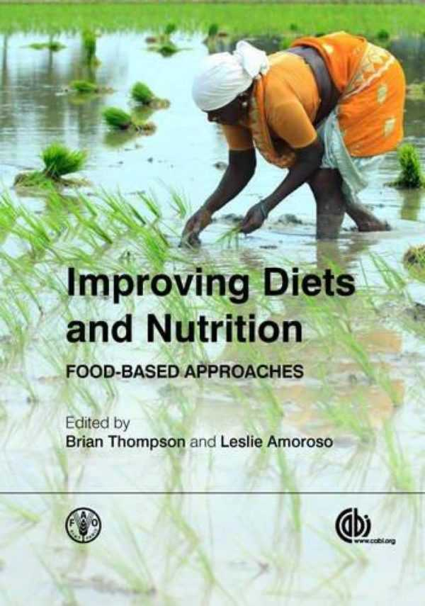 IMPROVING DIETS AND NUTRITION: FOOD-BASED APPROACH