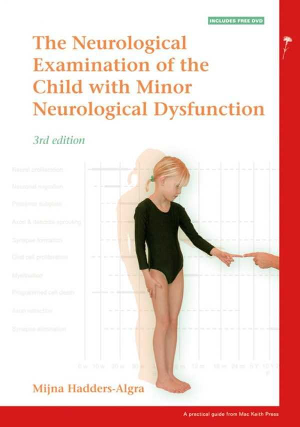 NEUROLOGICAL EXAMINATION OF THE CHILD WITH MINOR N