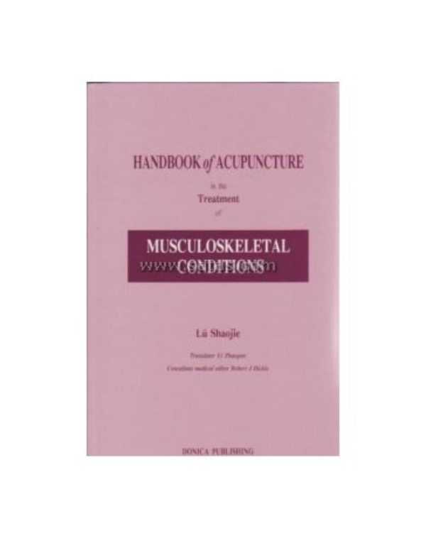HANDBOOK OF ACUPUNCTURE IN THE TREATMENT OF MUSCUL
