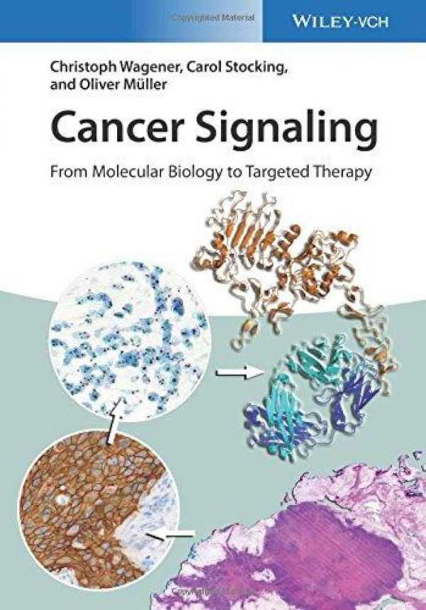 CANCER SIGNALING FROM MOLECULAR BIOLOGY TO TARGETE