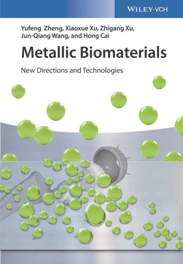 METALLIC BIOMATERIALS:NEW DIRECTIONS AND TECHNOL.