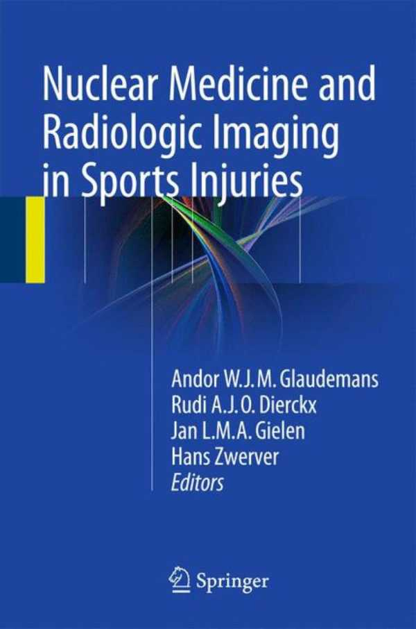 NUCLEAR MEDICINE AND RADIOLOGIC IMAGING IN SPORTS