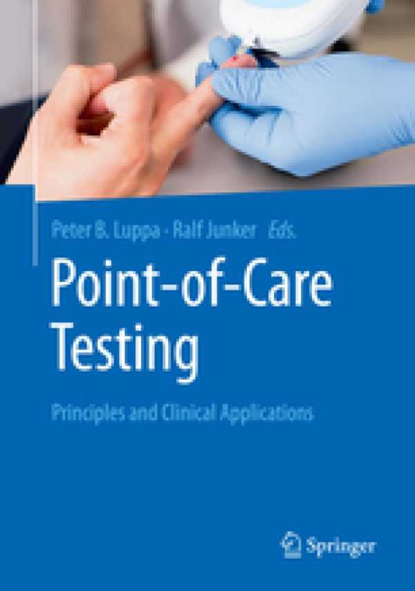 POINT OF CARE TESTING PRINCIPLES AND CLINICAL APPL
