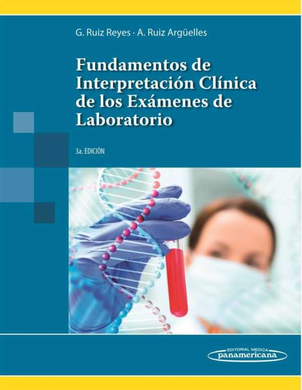FUNDAMENTOS DE INTERPRETACION CLINICA DE LOS EXAME
