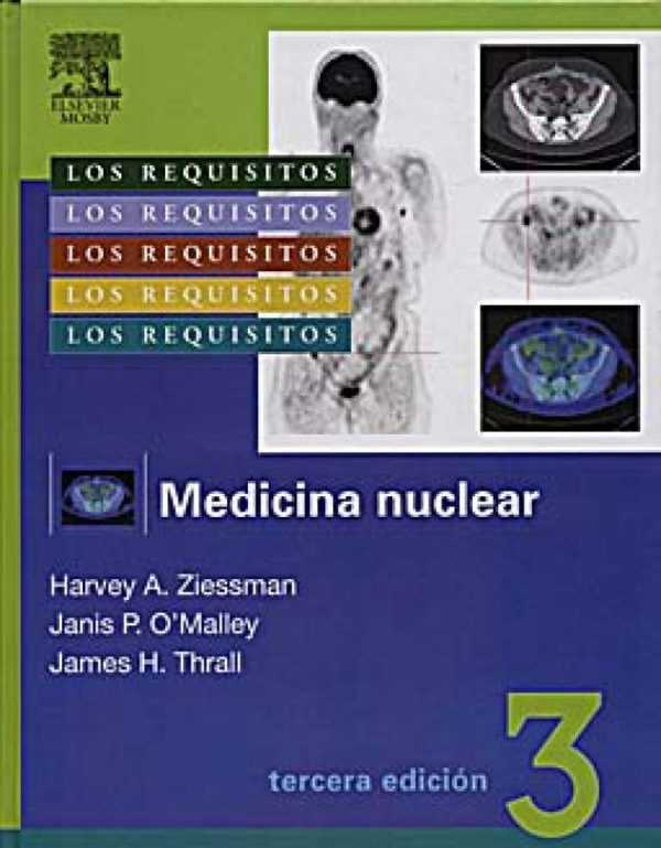 MEDICINA NUCLEAR LOS REQUISITOS