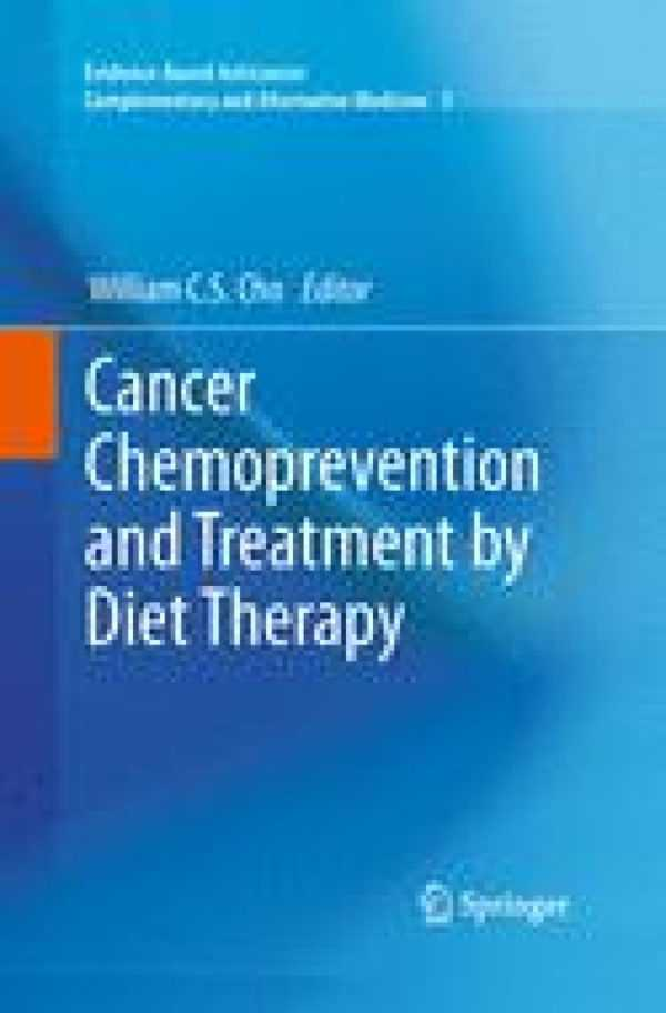 CANCER CHEMOPREVENTION AND TREATMENT BY DIET