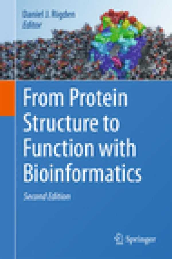 FROM PROTEIN STRUCTURE FUNCTION BIOINFORMATICS