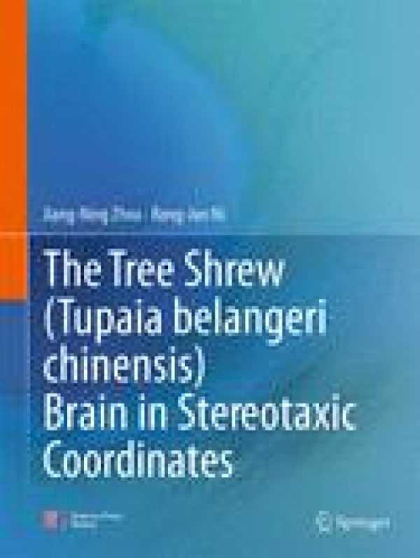 THE TREE SHREW BRAIN IN STEREOTAXIC COORDINATES