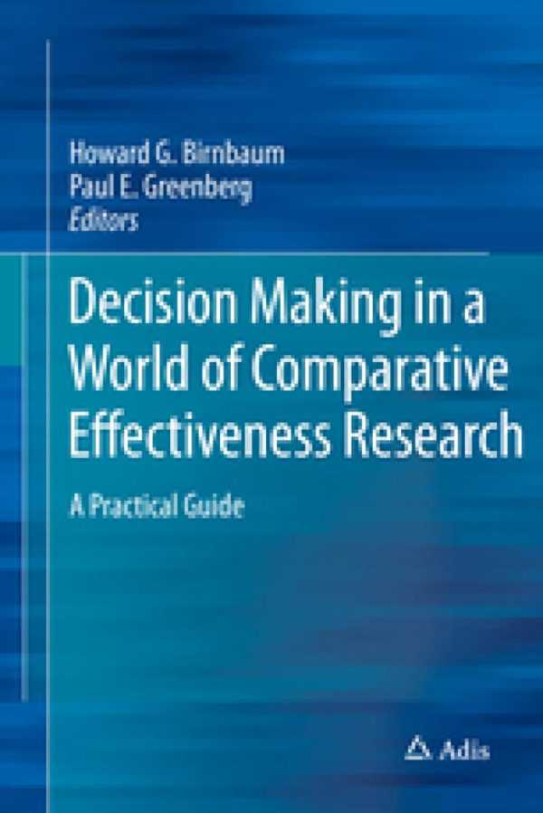 DECISION MAKING IN A WORLD COMPARATIVE EFFECTIVEN.