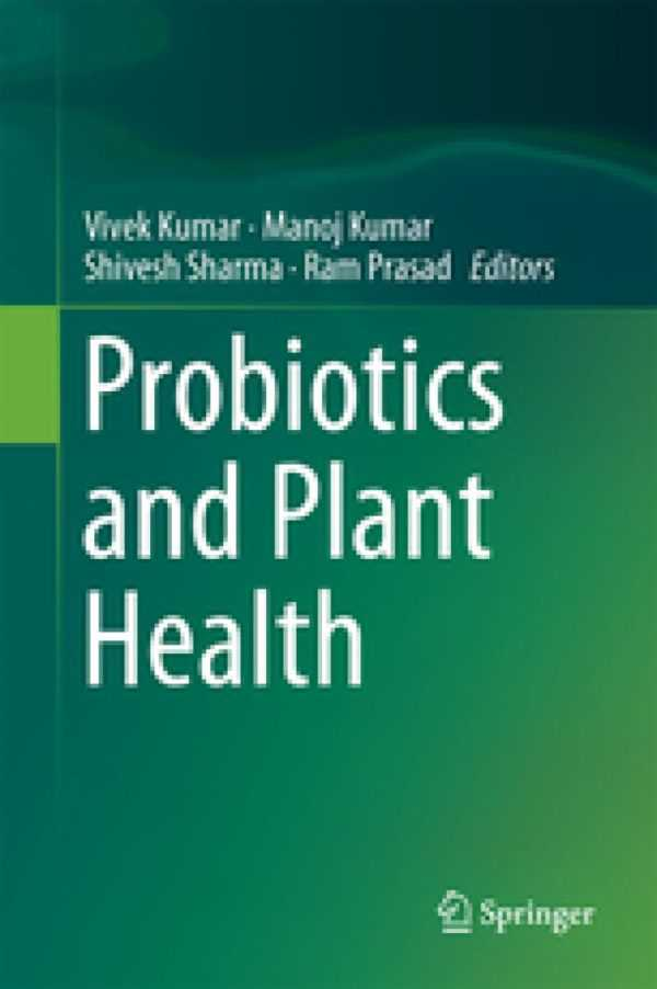 PROBIOTICS AND PLANT HEALTH