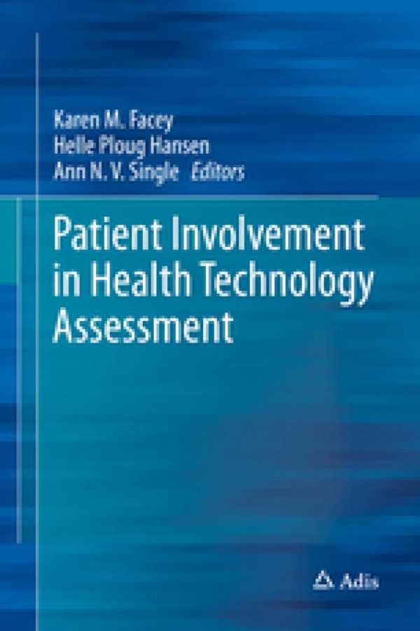 PATIENT INVOLVEMENT HEALTH TECHNOLOGY ASSESSMENT