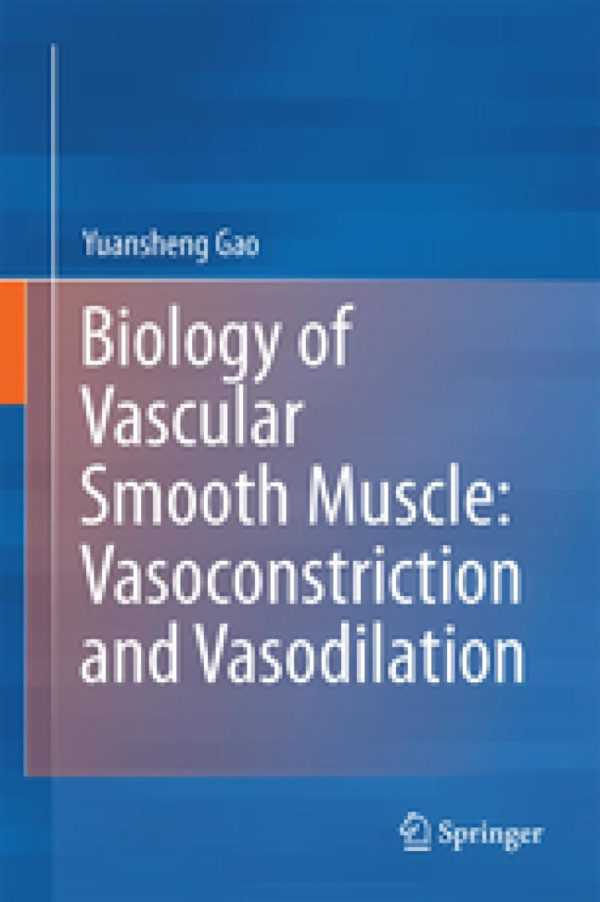 BIOLOGY OF VASCULAR SMOOTH MUSCLE VASOCONSTRITION
