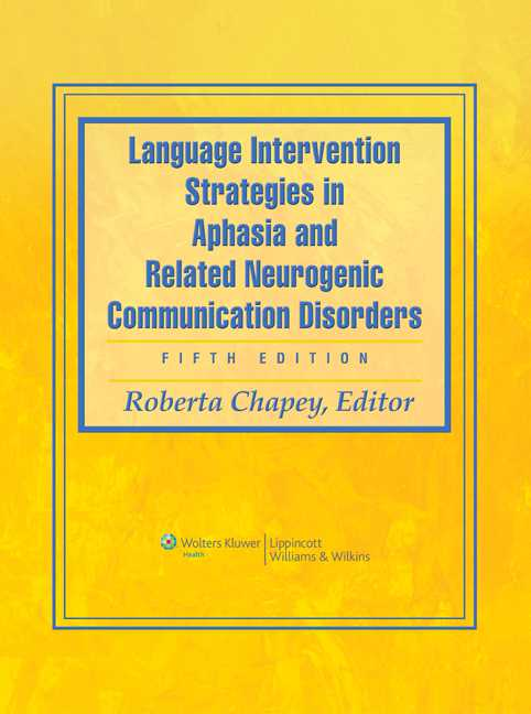 Language Intervention Strategies in Aphasia and Related Neurogenic Communication
