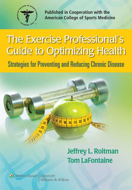 The Exercise Professional's Guide to Optimizing Health