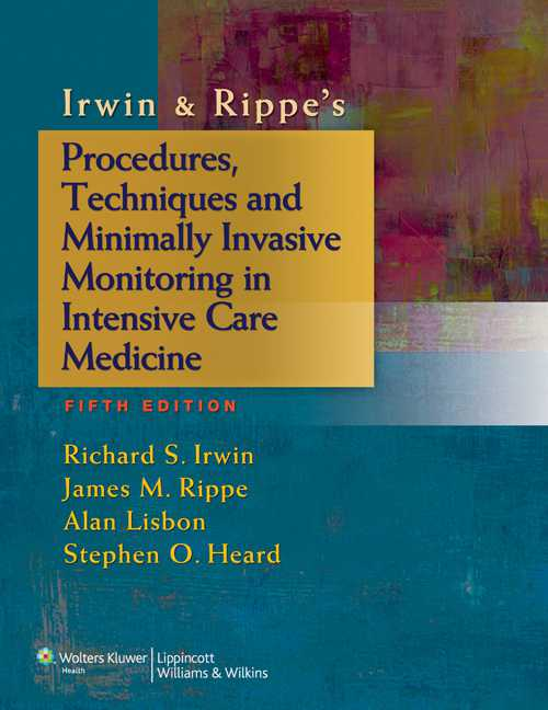 Irwin & Rippe's Procedures, Techniques and Minimally Invasive Monitoring in Inte