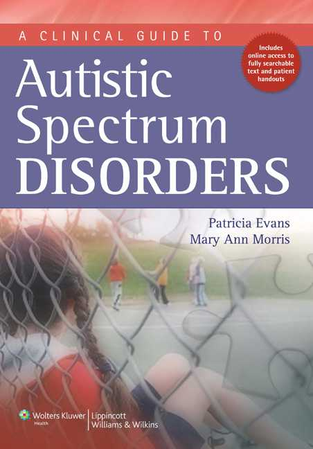 A Clinical Guide to Autistic Spectrum Disorders