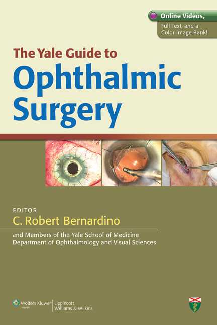 The Yale Guide to Ophthalmic Surgery